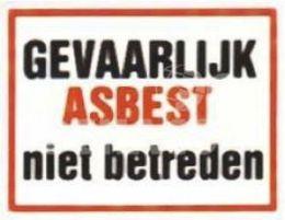Sticker 'Gevaarlijk, asbest, niet betreden' 300x400 mm