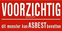 Sticker rood 'Voorzichtig, dit monster kan asbest bevatten!' 55x110 mm