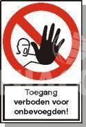 Sticker 'Toegang verboden voor onbevoegden' 100x240 mm
