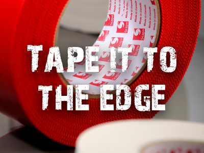 Tape it to the edge